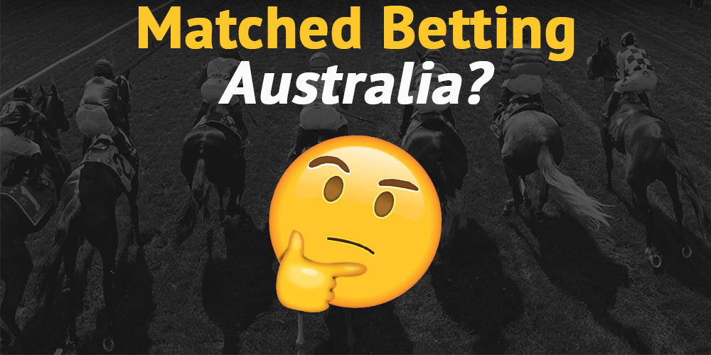 Matched betting australia